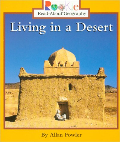 9780516270494: Living in a Desert (Rookie Read-About Geography)
