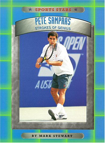 9780516270746: Pete Sampras: Strokes of Genius (Sports Stars (Children's Press Paper))