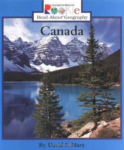 Canada (Rookie Read-About Geography): Marx, David F.