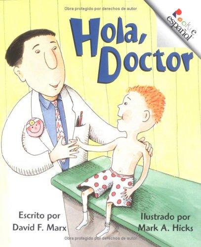 9780516270920: Hola, Doctor (Rookie Espanol) (Spanish and English Edition)