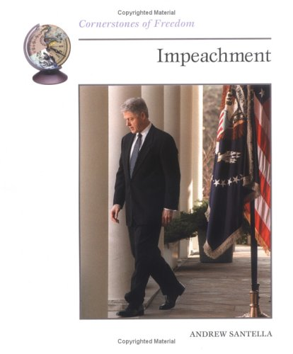 9780516271668: Impeachment (Cornerstones of Freedom)