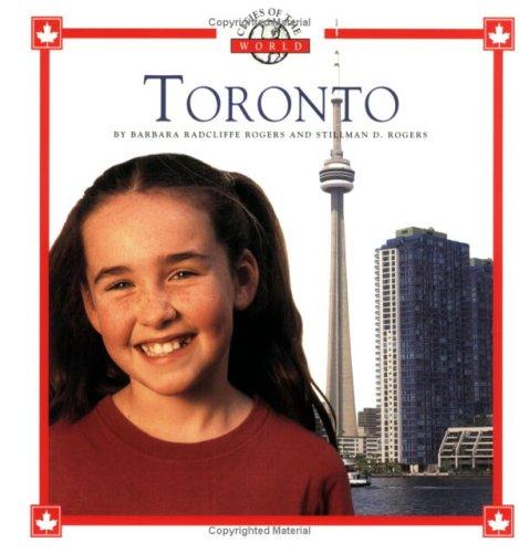 9780516271699: Toronto (Cities of the World)