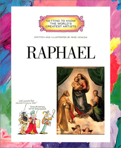 9780516272856: Raphael (Getting to Know the World's Greatest Artists)