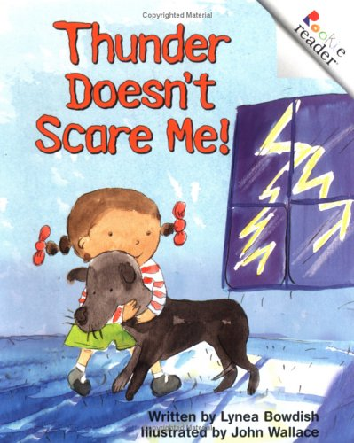 9780516272917: Thunder Doesn't Scare Me! (Rookie Readers, Level B)