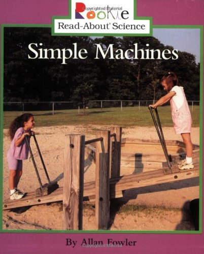 9780516273105: Simple Machines (Rookie Read-About Science (Paperback))