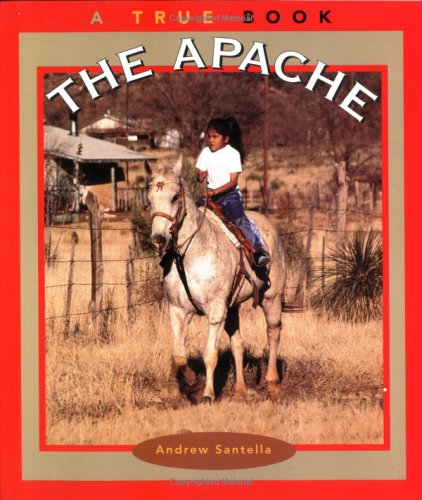 9780516273112: The Apache (True Books : American Indians)