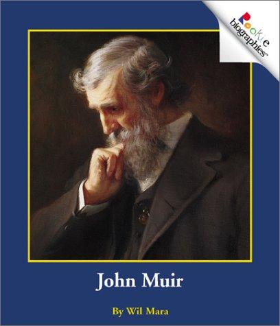 John Muir (Rookie Biographies): Wil Mara