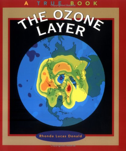 9780516273556: The Ozone Layer (True Books: Environment)