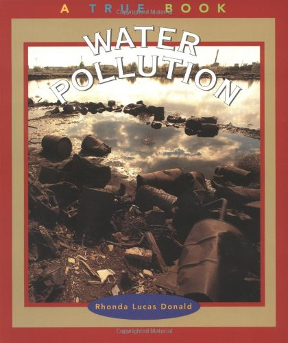 9780516273570: Water Pollution (True Books: Environment)