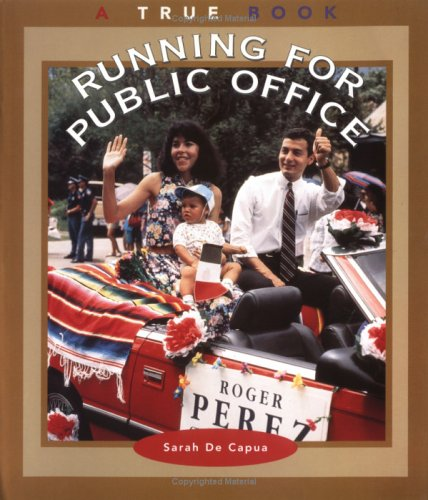 9780516273686: Running for Public Office (True Books: Civics)