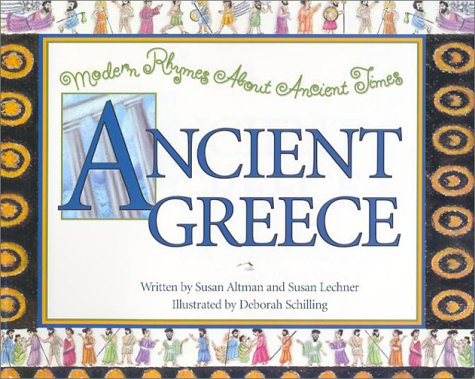 Ancient Greece (Modern Rhymes about Ancient Times): Susan Altman, Susan