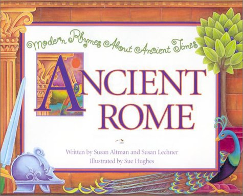 9780516273747: Ancient Rome (Modern Rhymes about Ancient Times)