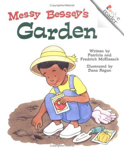 9780516273860: Messy Bessey's Garden (Rookie Readers)