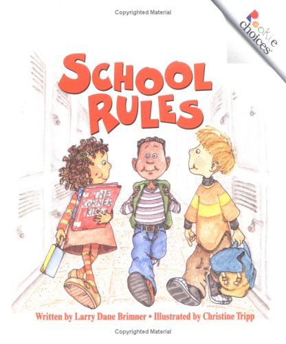 9780516273891: School Rules (Rookie Choices)