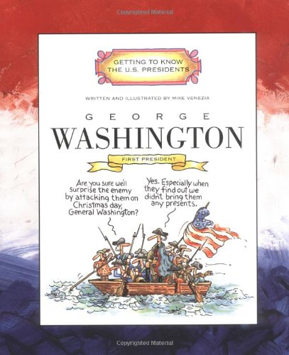 9780516274751: George Washington: First President 1789-1797 (Getting to Know the Us Presidents)