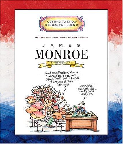 James Monroe: Fifth President 1817-1825 (Paperback)