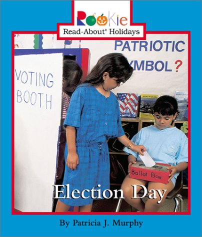 9780516274881: Election Day (Rookie Read-About Holidays)