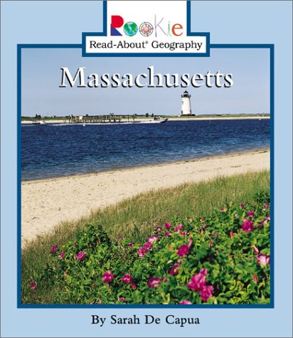 9780516274911: Massachusetts (Rookie Read-About Geography)