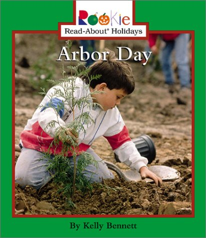 9780516277547: Arbor Day (Rookie Read-About Holidays)