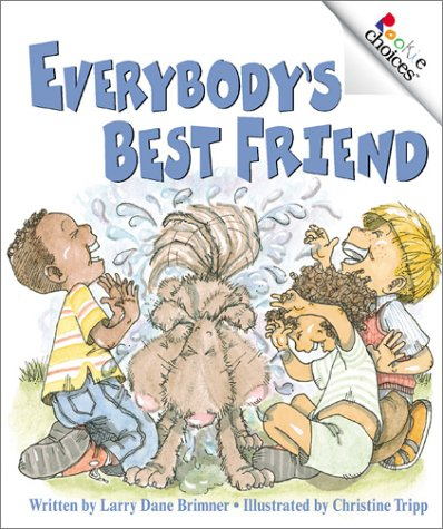 9780516277912: Everybody's Best Friend (Rookie Choices)