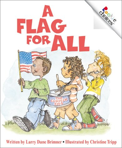 9780516277929: A Flag for All (Rookie Choices)