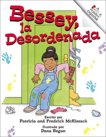 9780516277967: El clóset de Bessey, la Desordenada (Rookie Español)