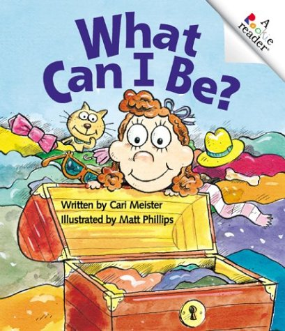 9780516278100: What Can I Be (Rookie Readers)