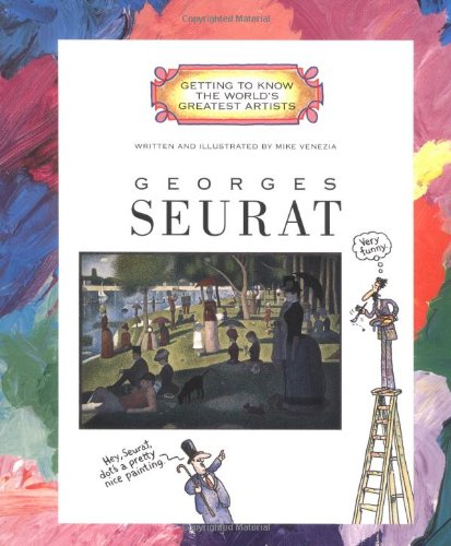 9780516278131: Georges Seurat (Getting to Know the World's Greatest Artists)