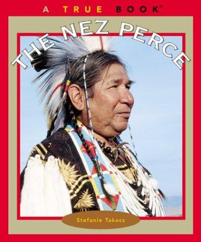 9780516278254: The Nez Perce (True Books)