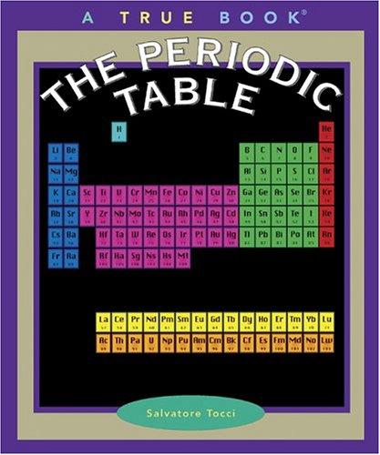 9780516278520: The Periodic Table (True Books)