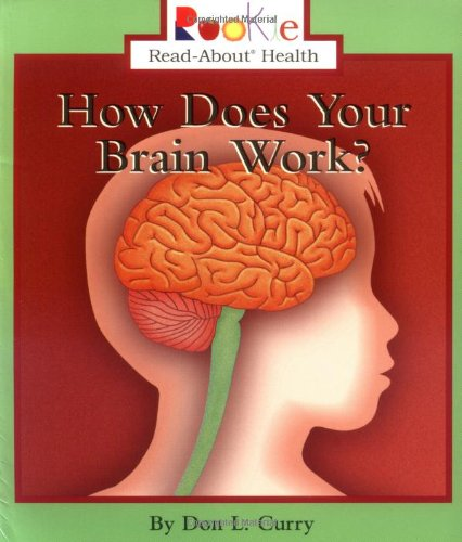 9780516278537: How Does Your Brain Work