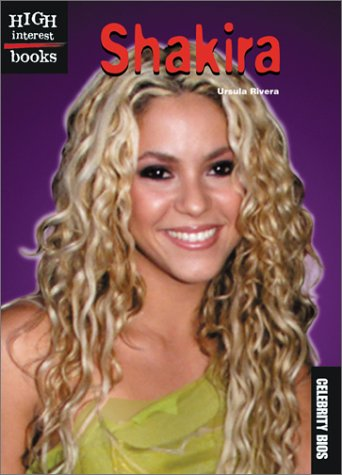 9780516278612: Shakira (High Interest Books)