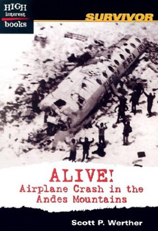 9780516278698: Alive!: Airplane Crash in the Andes Mountains (High Interest Books)