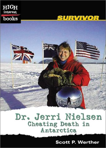 9780516278704: Dr. Jerri Nielsen: Cheating Death in Antarctica (High Interest Books)