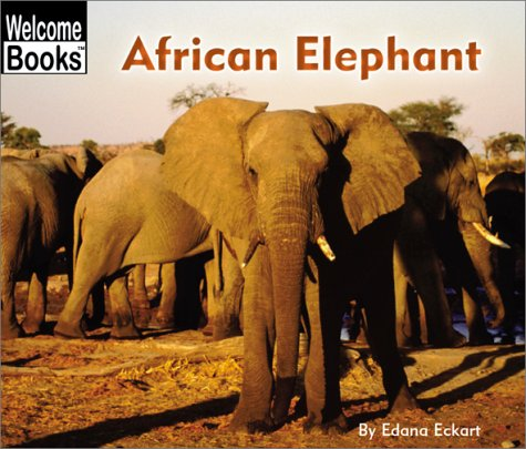 9780516278797: African Elephant (Welcome Books)