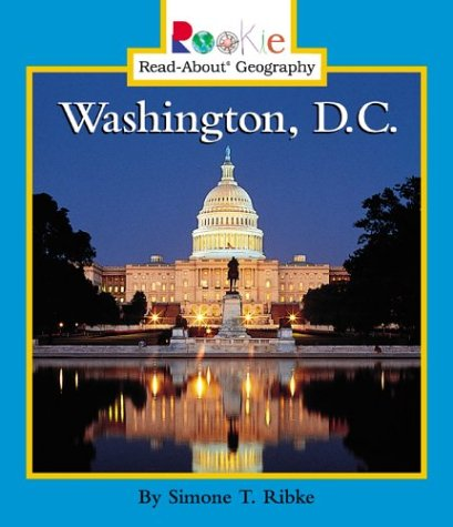9780516278971: Washington, D.C (Rookie Read-About Geography)