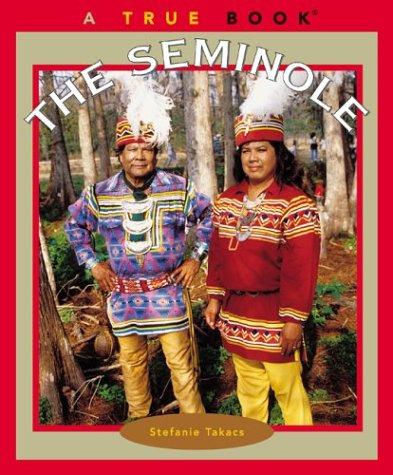 9780516279084: The Seminole (True Books: American Indians)