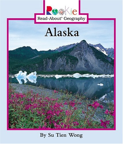 9780516279381: Alaska (Rookie Read-About Geography)