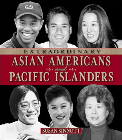 9780516293554: Extraordinary Asian Americans and Pacific Islanders (Extraordinary People)