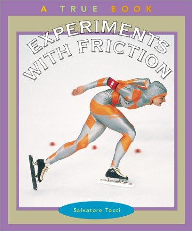 9780516293639: Experiments with Friction (True Books: Science Experiments)