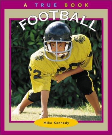 9780516293738: Football (True Books: Sports)