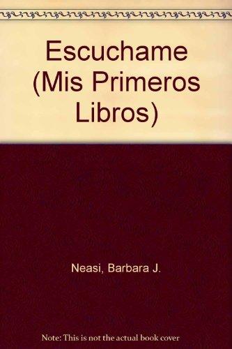 9780516320724: Escuchame (Mis Primeros Libros) (Spanish Edition)