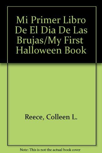 9780516329024: Mi Primer Libro De El Dia De Las Brujas/My First  Halloween Book