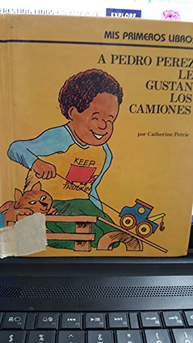 9780516335254: A Pedro Perez Le Gustan Los Camines/Joshua James Likes Trucks (Rookie Readers)