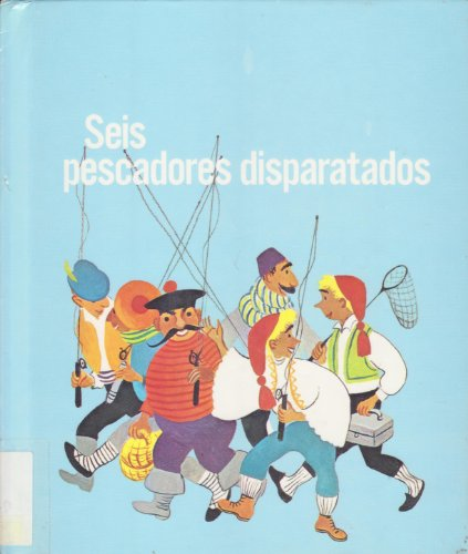 Seis Pescadores Disparatados/Six Foolish Fishermen (Easy Reading Picture Books) (Spanish Edition) (9780516336015) by Benjamin Elkin