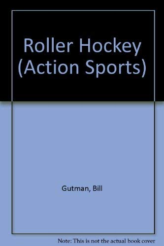 9780516402321: Roller Hockey (Action Sports)