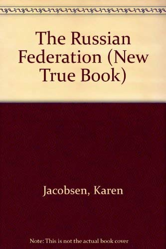9780516410609: The Russian Federation (New True Book)