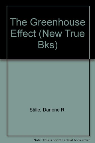 9780516411064: The Greenhouse Effect (New True Bks)