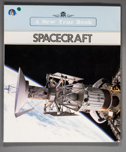 9780516411200: New True Books: Spacecraft (New True Books: Space (Paperback))