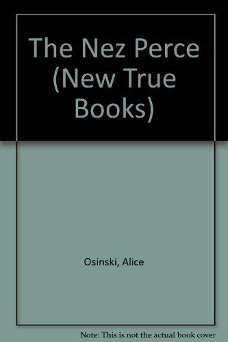 9780516411545: The Nez Perce (New True Books)